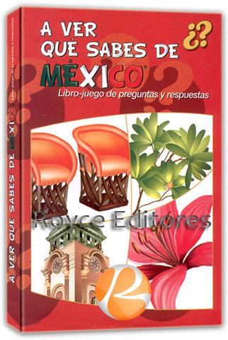 A ver qué sabes de México