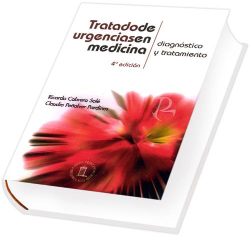 Tratado de Urgencias en Medicina Diagnóstico y Tratamiento